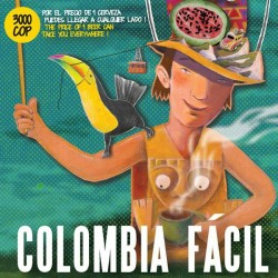 Colombia Facil (undoubtedly the best travel guide to Colombia)